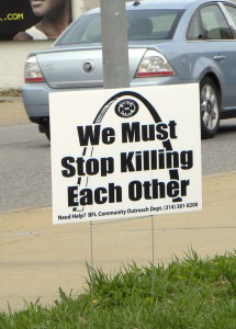 Stop Killing Sign St. Louis Missouri